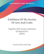 Exhibition of the Society of Arts and Crafts af Society Of Arts, Crafts, Society Of Arts And Crafts