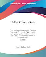Holly's Country Seats af Henry Hudson Holly