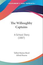 The Willoughby Captains af Talbot Baines Reed
