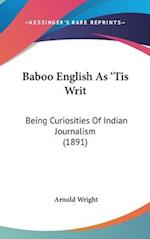 Baboo English as 'Tis Writ af Arnold Wright