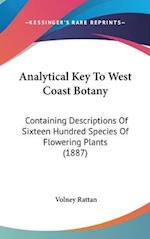 Analytical Key to West Coast Botany af Volney Rattan