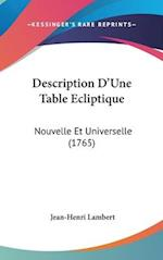 Description D'Une Table Ecliptique af Jean-Henri Lambert