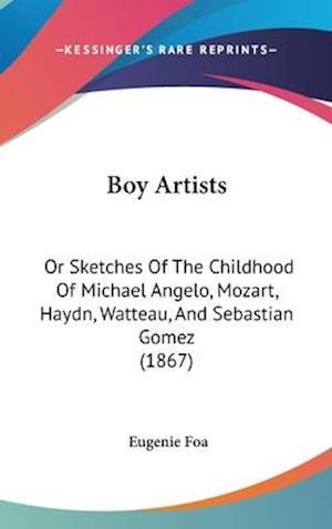 Bog, hardback Boy Artists af Eugenie Foa