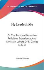 He Leadeth Me af Edward Davies