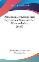 Almanach Der Koniglichen Bayerischen Akademie Der Wissenschaften (1843)