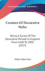 Creators of Decorative Styles af Walter Alden Dyer