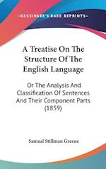 A Treatise on the Structure of the English Language af Samuel Stillman Greene