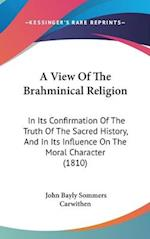 A View of the Brahminical Religion af John Bayly Sommers Carwithen