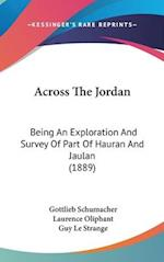 Across the Jordan af Gottlieb Schumacher
