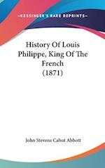History of Louis Philippe, King of the French (1871)