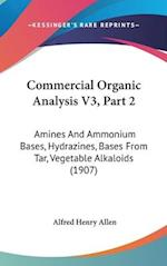 Commercial Organic Analysis V3, Part 2 af Alfred Henry Allen