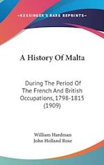 A History of Malta af William Hardman