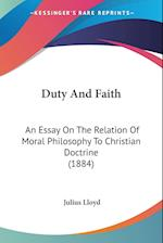 Duty and Faith af Julius Lloyd
