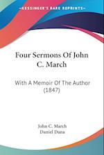 Four Sermons of John C. March af Daniel Dana, John C. March