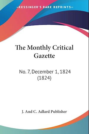 The Monthly Critical Gazette
