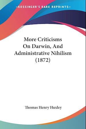 More Criticisms On Darwin, And Administrative Nihilism (1872)