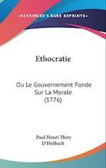 Ethocratie af Paul Henri Thiry d'Holbach