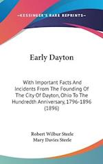 Early Dayton af Robert Wilbur Steele, Mary Davies Steele