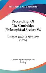 Proceedings of the Cambridge Philosophical Society V8 af Cambridge Philosophical Society, Philoso Cambridge Philosophical Society