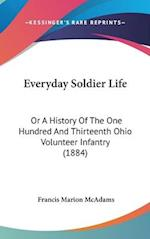 Everyday Soldier Life af Francis Marion Mcadams