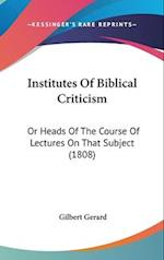 Institutes of Biblical Criticism af Gilbert Gerard