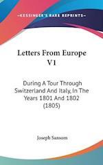 Letters from Europe V1 af Joseph Sansom