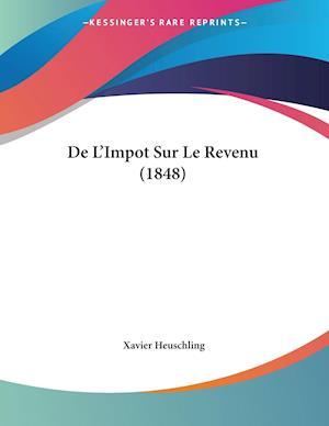 De L'Impot Sur Le Revenu (1848)