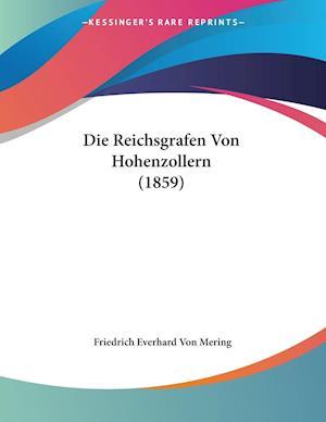 Die Reichsgrafen Von Hohenzollern (1859)