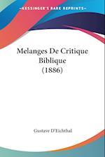 Melanges de Critique Biblique (1886) af Gustave D'Eichthal