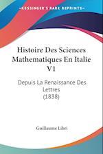Histoire Des Sciences Mathematiques En Italie V1 af Guillaume Libri