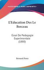 L'Education Des Le Berceau af Bernard Perez