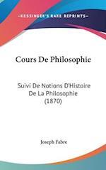 Cours de Philosophie af Joseph Fabre