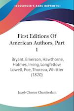 First Editions of American Authors, Part 1 af Jacob Chester Chamberlain