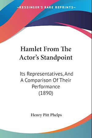 Hamlet From The Actor's Standpoint
