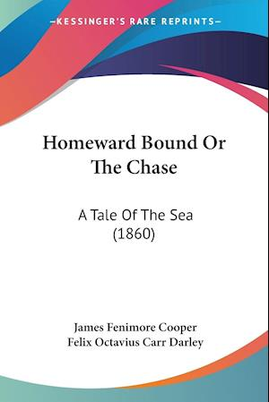 Homeward Bound Or The Chase