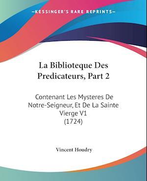 La Biblioteque Des Predicateurs, Part 2