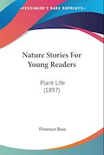 Nature Stories for Young Readers af Florence Bass