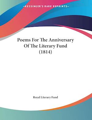 Poems For The Anniversary Of The Literary Fund (1814)