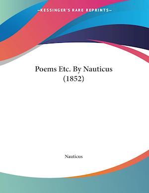 Poems Etc. By Nauticus (1852)