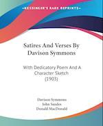 Satires and Verses by Davison Symmons af John Sandes, Davison Symmons, Donald Macdonald