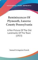 Reminiscences of Plymouth, Luzerne County Pennsylvania af Samuel Livingston French