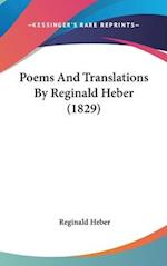 Poems and Translations by Reginald Heber (1829) af Reginald Heber