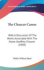 The Chaucer Canon af Walter William Skeat