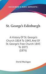 St. George's Edinburgh af David Maclagan