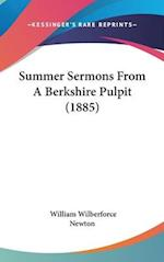 Summer Sermons from a Berkshire Pulpit (1885) af William Wilberforce Newton