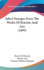 Select Passages from the Works of Bracton and Azo (1895) af Henry De Bracton, Portius Azo