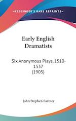 Early English Dramatists af John Stephen Farmer