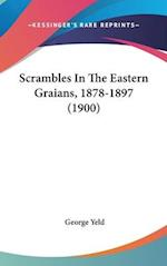 Scrambles in the Eastern Graians, 1878-1897 (1900) af George Yeld