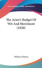 The Actor's Budget of Wit and Merriment (1820) af William Oxberry