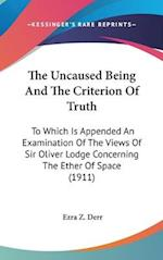 The Uncaused Being and the Criterion of Truth af Ezra Z. Derr